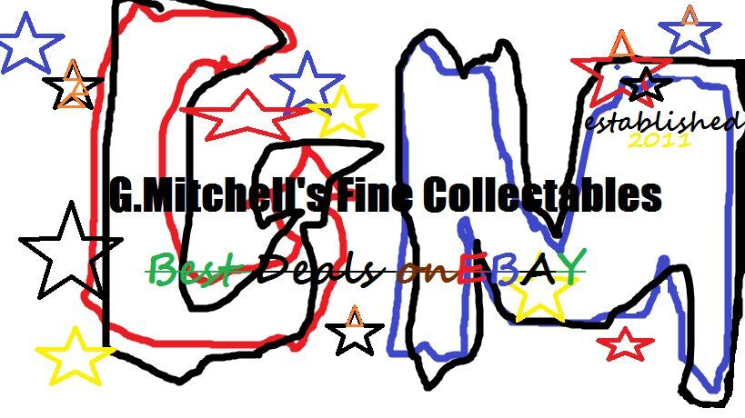 G.MITCHELL'S FINE COLLECTABLES
