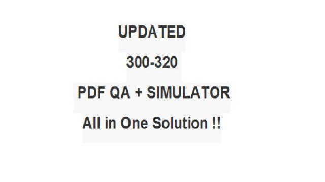 CCDP Designing Cisco Network Service Architectures ARCH Test 300-320 Exam QA+SIM