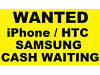 WANTED iPhone 5 5S Samsung S4 S5 Note3 HTC One M7 M8 Top prices paid ! LONDON! Can travel, London.