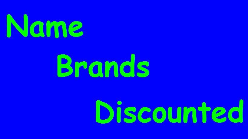 Name Brands Discounted