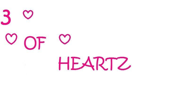 3 of Heartz