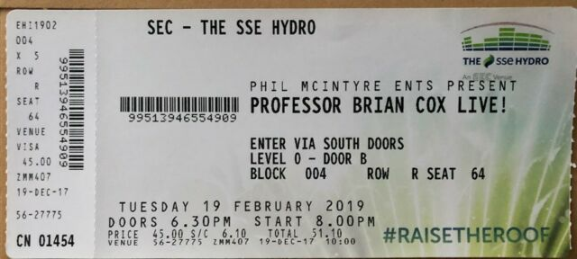 1 FLOOR SEATING TICKET FOR PROFESSOR BRIAN COX UNIVERSAL - WORLD TOUR 2019  - SECC HYDRO | in Lochwinnoch, Renfrewshire | Gumtree