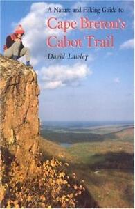 Nature & Hiking Guide To Cape Breton's: Cabot Trail