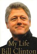 Bill Clinton Signed My Life