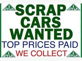 Scrap cars all wanted £££ paid