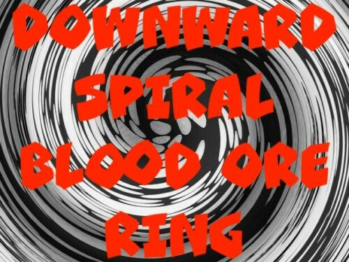 Downward Spiral Blood Ore Ring Safe Easy Punish Others Send Justice Karma Pain