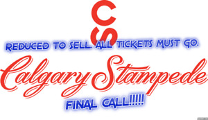 REDUCED TO SELL★★Calgary Stampede Rodeo SUN Jul 15 1:15PM★★