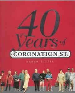 40 Years of Coronation Street by Daran Little (hardcover)