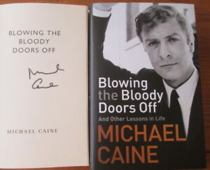 Michael Caine-Blowing the Bloody Doors Off-Signed Book