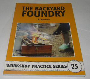 the backyard foundry workshop practice series book 25 ebay