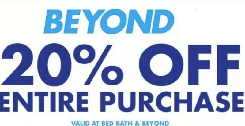 BED BATH & BEYOND: 20% Off Entire Purchase - Coupon 2 MIN DELIV fast! 8/1 exp