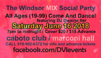 The Windsor MIX Social Party DANCE @ Caboto Club