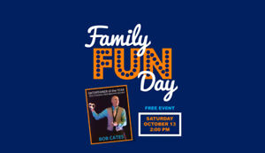 FREE Family Fun Day - October 13