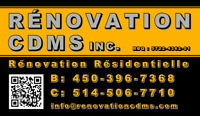 RÉNOVATION CDMS INC. | 450-396-7368 | LICENCE RBQ
