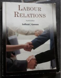 Labour Relations, 4th and 3rd editions, Suffield