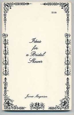 Ideas For Bridal Shower (James MAGORIAN / Ideas For A Bridal Shower Signed 1st Edition)
