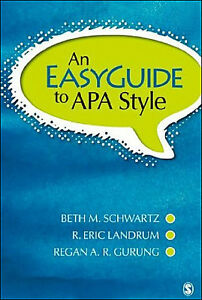 AN EASY GUIDE TO APA STYLE (American Psychological Association)