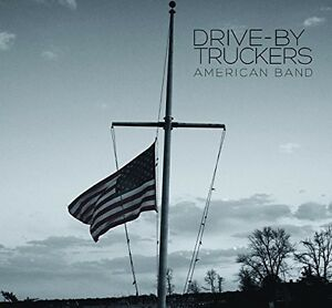 Drive-By Truckers - American Band [New Vinyl]