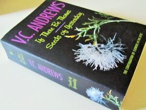 *IF THERE BE THORNS* * SEEDS of YESTERDAY* by V.C. Andrews