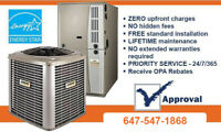 Furnace - Rent to Own. NO Credit Check - Rebates - CALL NOW