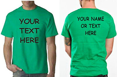 Buy your Custom Personalized T Shirt - Put Your TEXT OR NAME front & back  - Buy Custom