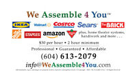 We Assemble 4 You™ - Ikea, Costco, Walmart Furniture, etc.