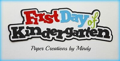 CRAFTECAFE MINDY KINDERGARTEN GRADE SCHOOL premade paper piecing TITLE scrapbook - Kindergarten Crafts