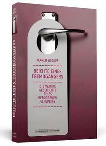 Beichte eines Fremdgängers von Marco Beckes (2011, Taschenbuch)