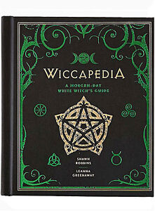 Wiccapedia - A Modern-Day White Witch's Guide by Shawn Robbins