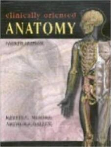 Clinically Oriented Anatomy, 4th Edition by K Moore and A Dalley