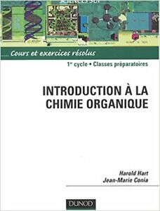 Introduction à la chimie organique par Hart et Conia