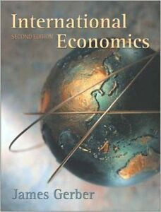 International Economics (Second Edition) by James Gerber West Island Greater Montréal image 1