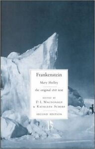Frankenstein (the original 1818 text) by Mary Shelley