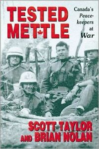 Tested Mettle: Canada's Peacekeepers at War - NEW Hardcover