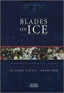 """""""Blades on Ice"""" by Chrys Goyens and Frank Orr"""