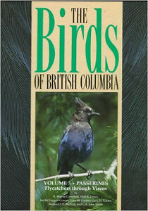 THE BIRDS OF BRITISH COLUMBIA (SET OF ALL 4 volumes: 100.00)