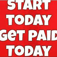 Start Immediately- Paid Daily