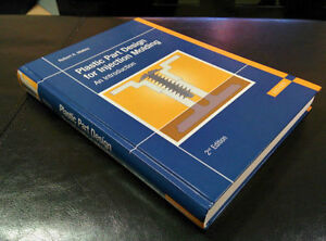 NEW - Plastic Part Design for Injection Molding: An Introduction London Ontario image 2