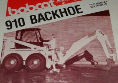 Bobcat 825 Skid Steer Loader 910 Backhoe Attachment Spec Sheet Sales Brochure