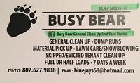 Dump runs -grass cuts -yard work -household cleaning
