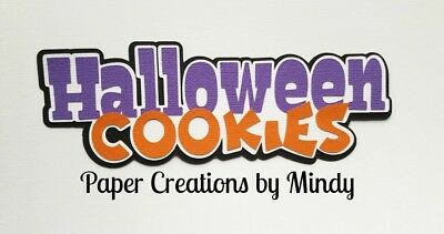 CRAFTECAFE MINDY HALLOWEEN COOKIES premade paper piecing scrapbook title die cut - Premade Halloween Cookies