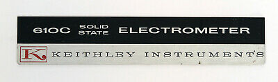 Keithley 610c Electrometer Nameplate Label
