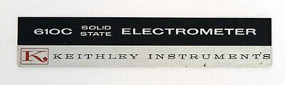 Keithley 610c Electrometer Nameplate Label