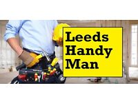 The Leeds Handyman: **£20per hour** ---- Christmas season call outs