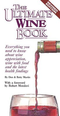 Everything Wine Book - The Ultimate Wine Book: Everything You Need to Kno