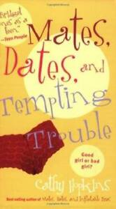 Mates, Dates, and Tempting Trouble -- Cathy Hopkins