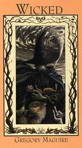 Wicked: The Life and Times of the Wicked Witch of