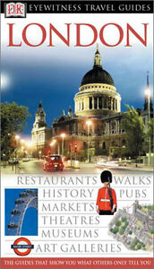 LONDON (Eyewitness Travel Guides). DK TRAVEL. Michael Leapman.