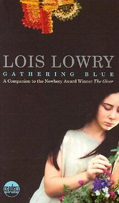Gathering Blue (Readers Circle) by Lois Lowry
