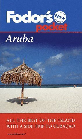 Pocket Aruba: All The Best Of The Island With A Si